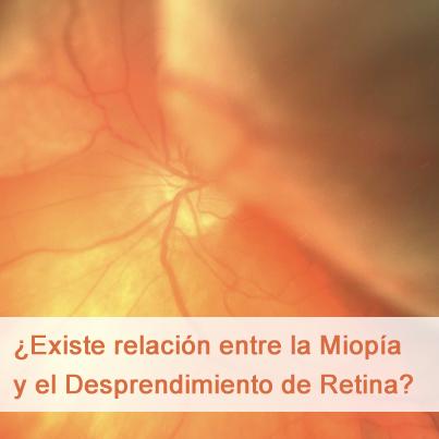 ¿Existe relación entra la Miopía y el Desprendimiento de Retina?