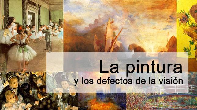 La Pintura y los defectos visión