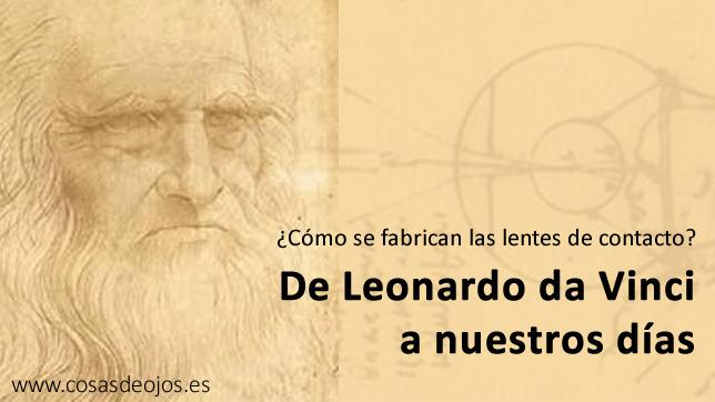 Lentes de contacto de Leonardo da Vinci a nuestros dias