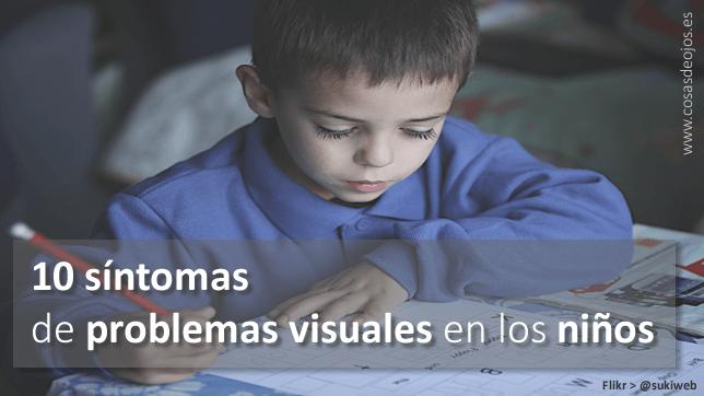 10 Síntomas problemas visuales en los niños